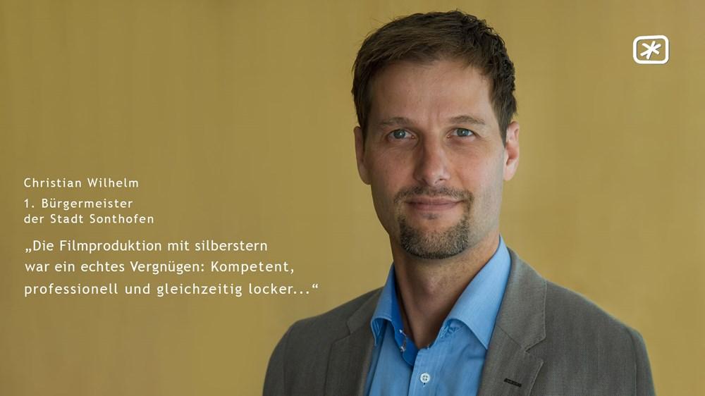 """Christian Wilhelm (1. Bürgermeister der Stadt Sonthofen) - """"Die Filmproduktion mit silberstern war ein echtes Vergnügen: Kompetent, professionell und gleichzeitig locker..."""""""