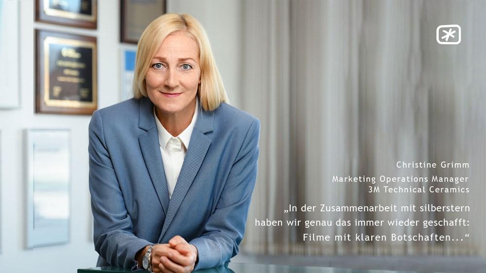 """Christine Grimm (Marketing Operations Manager bei 3M Technical Ceramics) - """"In der Zusammenarbeit mit silberstern haben wir genau das immer wieder geschafft: Filme mit klaren Botschaften..."""""""
